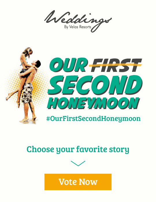 http://velasresorts.com/weddingcontest/en/?utm_source=blog&utm_medium=banner&utm_campaign=%23MySecondFirstHoneymoon_en